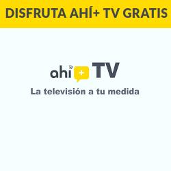 Chollo - Gratis Canales de Televisión en Ahí+ TV