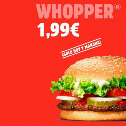 Chollo - Whopper por 1,99€ en Burguer King